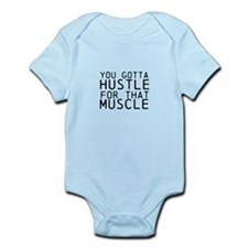 You Gotta Hustle for that Muscle Body Suit