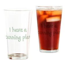 Cunning Plan Drinking Glass