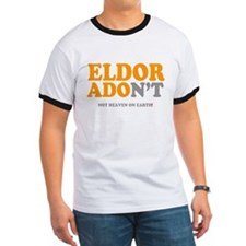 ELDORADONT - NOT HEAVEN ON EARTH! T-Shirt