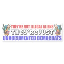 """Undocumented Democrats"" Bumper Sticker"