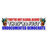 """Undocumented Democrats"" Bumper Stickers"