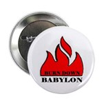BURN BABYLON Button