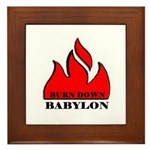 BURN BABYLON Framed Tile