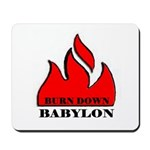BURN BABYLON Mousepad