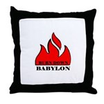 BURN BABYLON Throw Pillow