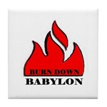 BURN BABYLON Tile Coaster