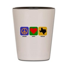 Peace Love Texas Shot Glass
