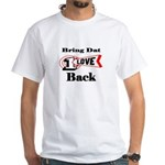BRING DAT 1 LOVE BACK White T-Shirt