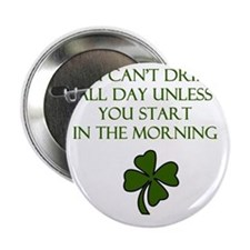 "Drink all day 2.25"" Button"