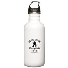 Life is better with a Tango dancer Water Bottle