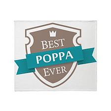 Best Poppa Ever Throw Blanket