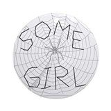 Some Girl Ornament (Round)