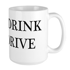 Dont Drink and Drive Coffee Mug