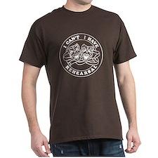 I HAVE REHEARSAL Round Badge Design T-Shirt