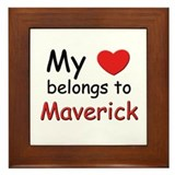 My heart belongs to maverick Framed Tile