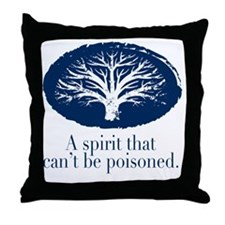 A spirit that cant be poisoned Throw Pillow