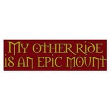 My other ride is an epic moun Bumper Bumper Sticker