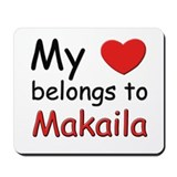 My heart belongs to makaila Mousepad