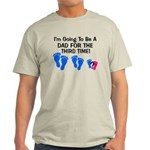 DAD FOR THE THIRD TIME T-Shirt