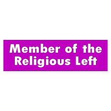 religious left... Bumper Bumper Sticker