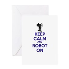 Keep Calm and Robot On Greeting Cards