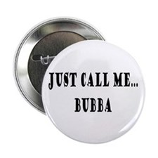 "Call Me Bubba 2.25"" Button (100 pack)"