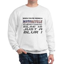 Everything Else is a Blur Motorcycle Sudaderas