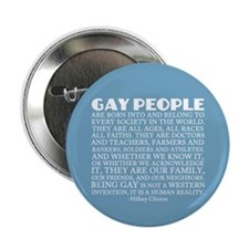 "Gay People Clinton Quote 2.25"" Button"