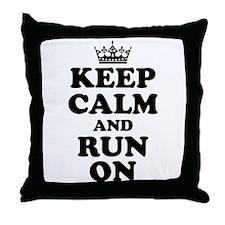 Keep Calm Run On Throw Pillow