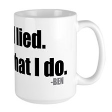 ben-quote-ilied Ceramic Mugs