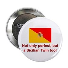 Sicilian Twin (Perfect) Button