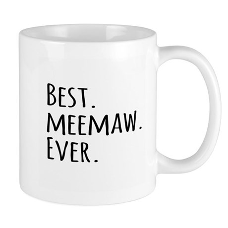 Best Meemaw Ever Mug