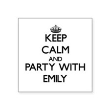 Keep Calm and Party with Emily Sticker