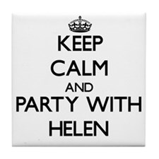 Keep Calm and Party with Helen Tile Coaster