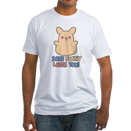 Some Bunny Loves You Fitted T-Shirt