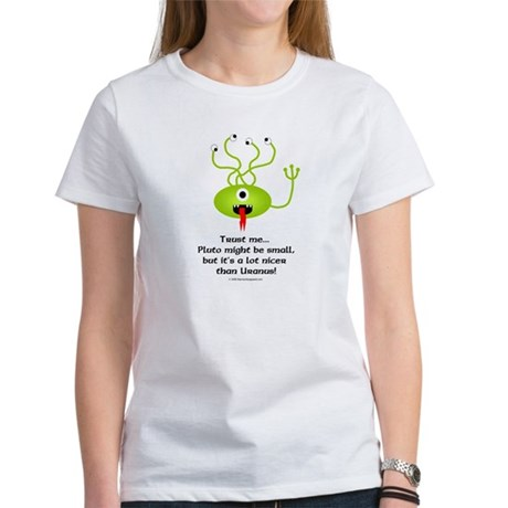 Alien from Pluto Women's T-Shirt