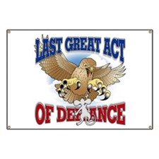 Last Great Act of Defiance Banner