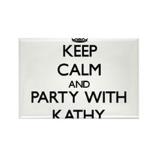 Keep Calm and Party with Kathy Magnets