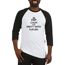 Keep Calm and Party with Kaylen Baseball Jersey