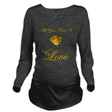 t-allyouneedis_love_ Long Sleeve Maternity T-Shirt