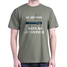 BE ADVISED, ARMY CIB T-Shirt