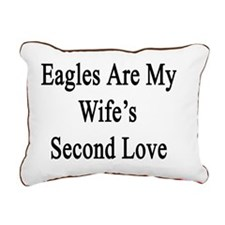 Eagles Are My Wife's Sec Rectangular Canvas Pillow