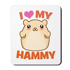 I Love My Hammy Mousepad