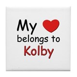 My heart belongs to kolby Tile Coaster