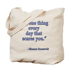 Eleanor Roosevelt Quote Tote Bag
