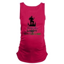 Where There Walks a Logger Maternity Tank Top