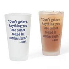Rumi Quote about Grief Drinking Glass