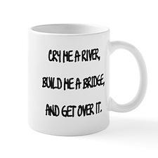 Cry Me a River Mug