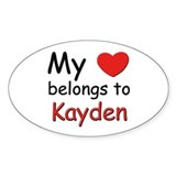 My heart belongs to kayden Oval Decal