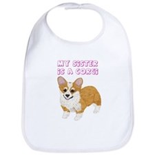 Sister is a Corgi Bib